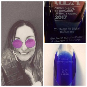 "Collage: image of Charlie smiling and holding the award: Close of of Award engraving ""Credo Digital Literacy Award 2017, 23 Things for Digital Knowledge, Stephanie (Charlie) Farley"": shot of the award, a tall lilac coloured, glass curved object."
